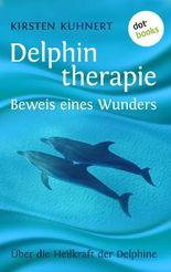 Delphintherapie - Beweis eines Wunders