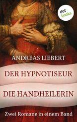 Der Hypnotiseur & Die Handheilerin