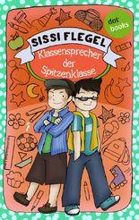 Die Grundschul-Detektive - Band 1: Klassensprecher der Spitzenklasse