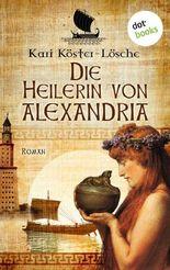 Die Heilerin von Alexandria