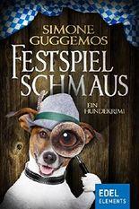 Festspielschmaus: Ein Hundekrimi (Ludwig & Sissi)
