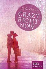 Crazy right now (Crazy-Reihe)