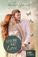 Show me love (Lovesong-Reihe)