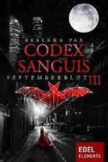 Codex Sanguis - Staffel 1: Septemberblut 3
