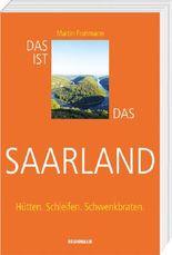 Das ist das Saarland