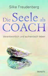 Die Seele als Coach