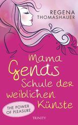 Mama Genas Schule der weiblichen Künste