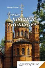 Besondere Kirchen in Thüringen
