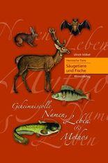 Heimische Tiere - Säugetiere und Fische