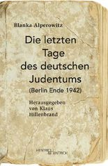 Die letzten Tage des deutschen Judentums