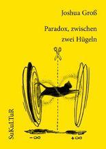 Paradox, zwischen zwei Hügeln