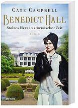 Benedict Hall - Stolzes Herz in stürmischer Zeit