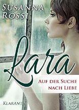 Lara - Auf der Suche nach Liebe