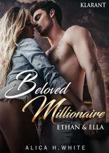Beloved Millionaire. Ethan und Ella