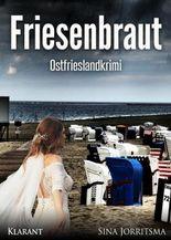 Friesenbraut. Ostfrieslandkrimi
