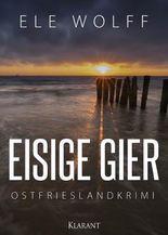 Eisige Gier. Ostfrieslandkrimi