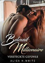 Beloved Millionaire. Versteckte Gefühle (New York Millonaire 2)