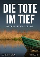 Die Tote im Tief. Ostfrieslandkrimi