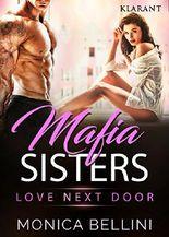 Mafia Sisters. Love next Door