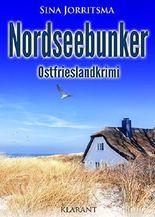 Nordseebunker. Ostfrieslandkrimi (Köhler und Wolter ermitteln 3)