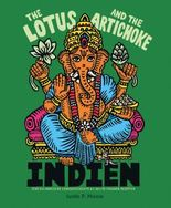 The Lotus and the Artichoke – Indien