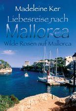Wilde Rosen auf Mallorca
