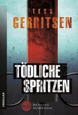 Tödliche Spritzen (New York Times Bestseller Autoren: Thriller/Krimi)