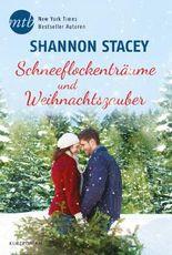 Schneeflockenträume und Weihnachtszauber: Kurzroman