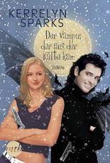 Der Vampir, der aus der Kälte kam (Love at Stake 5)