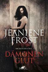 Dämonenglut: Fantasy Liebesroman (Broken Destiny 3)