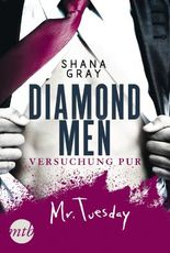 Diamond Men - Versuchung pur! Mr. Tuesday