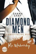 Diamond Men - Versuchung pur! Mr. Wednesday