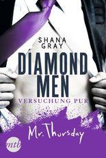 Diamond Men - Versuchung pur! Mr. Thursday