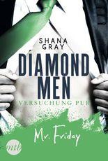 Diamond Men - Versuchung pur! Mr. Friday