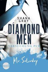 Diamond Men - Versuchung pur! Mr. Saturday