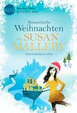 Romantische Weihnachten mit Susan Mallery