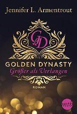 Golden Dynasty - Größer als Verlangen (de-Vincent-Saga 1)