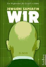 """Wir: Der Wegbereiter für Orwells """"1984"""""""
