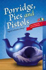Porridge, Pies and Pistols: Eine kulinarische Krimi-Anthologie (Conte Krimi)