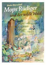Mops Rüdiger und der wilde Wald