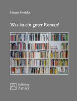 Was ist ein guter Roman?
