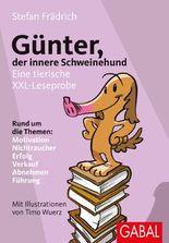 Günter, der innere Schweinehund: Eine tierische XXL-Leseprobe