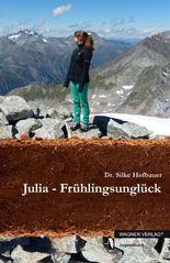 Julia - Frühlingsunglück