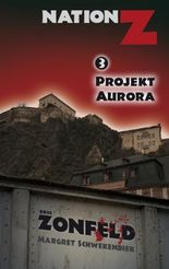 Projekt Aurora (Nation-Z)