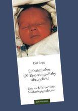 Einheimisches US-Besatzungs-Baby abzugeben!