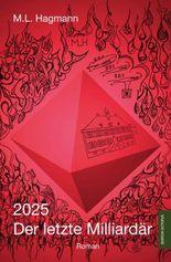 2025 Der letzte Milliardär