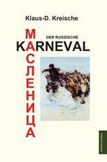 Maslenica - Der russische Karneval