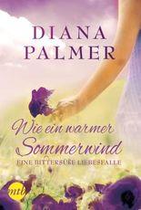 Wie ein warmer Sommerwind: Eine bittersüße Liebesfalle (German Edition)