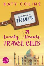 Lonely Hearts Travel Club - Nächster Halt: Indien