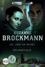 Operation Heartbreaker: Joe - Liebe Top Secret / Für immer - Blue (Band 1&2)